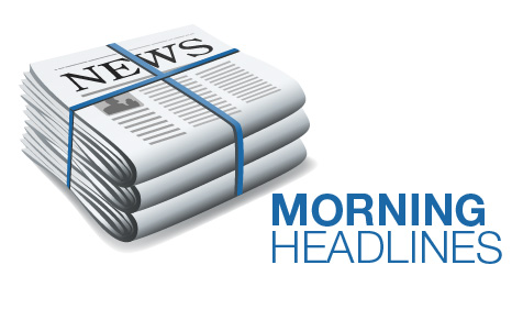 Morning Headlines