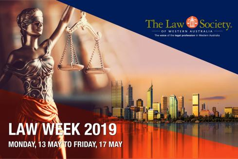 Law Society #LawMatters: Law Week 2019 | Monday, 13 May to Friday, 17 May